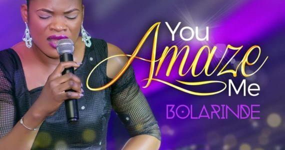 #SelahMusic: Bolarinde | You Amaze Me [@bolarindesings]