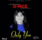 #SelahMusic:  U-Nice | Only You [@officialunice]