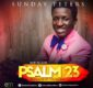 #SelahMusic: Sunday Peters | Psalm 23  [@IamSundayPeters]