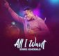 #SelahMusic: Evans Ighodalo |  All I Want [@evansighodalo]