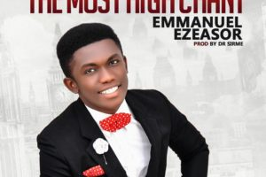 #SelahMusic: Emmanuel Ezeasor | The Most High Chant [@ogezeasor]