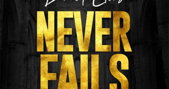#SelahFresh: David Elias | Never Fails [@idavidelias]