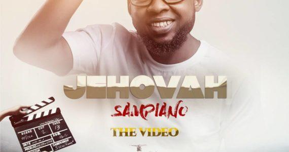 #SelahMusicVid: Sampiano | Jehovah [@Sampiano4music]
