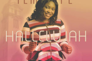 #SelahMusic: Temitope Johnson | Halleluyah | Feat. Yemy TPX [@iamtemitopej]