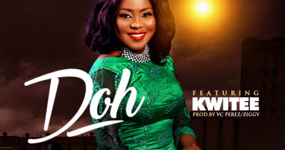 #SelahMusic: Lily Perez | Doh | Feat. Kwitee [@lilyperezlive]