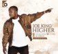 #SelahMusic: Joe King  | Higher [@joe_kandvop]