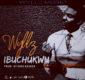 #SelahMusicVid: Wyllz | Ibuchukwu [@I_am_wyllz]