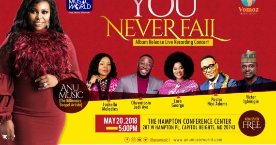 "Anu Music Set To Release ""You Never Fail"" Album With Concert 