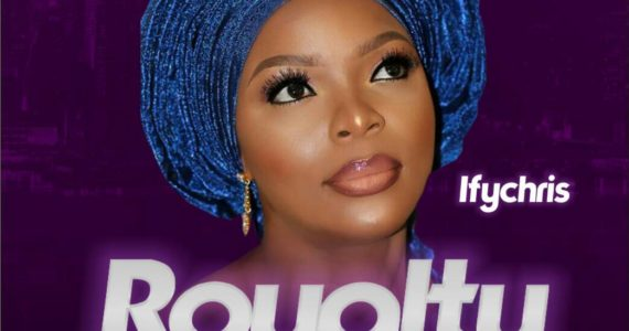 #SelahMusic: Ifychris   Royalty [@ifychris82]
