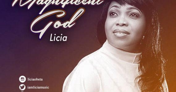 #SelahMusic: Licia | Magnificent God [@iamliciamusic]