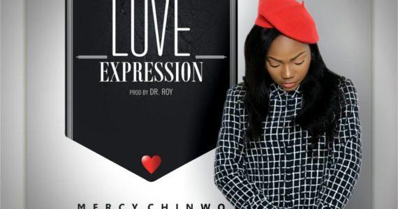 #SelahMusic: Mercy Chinwo   Love Expression   Feat. Shady B [@Mmercychinwo]