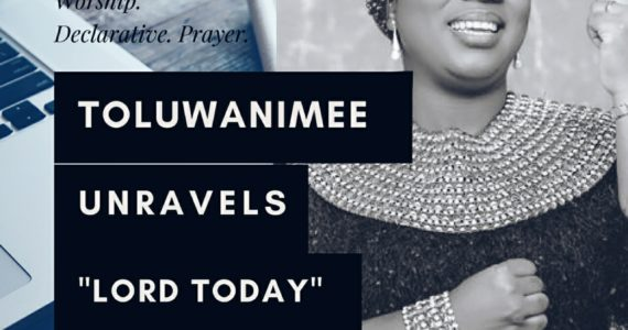 "Upclose: ""I Wanted To Record Another Song Not 'LORD TODAY'"" – Toluwanimee"