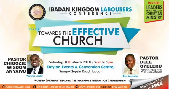 Pastor Dele Oyeleru Host Ibadan Kingdom Labourers Conference | March 10