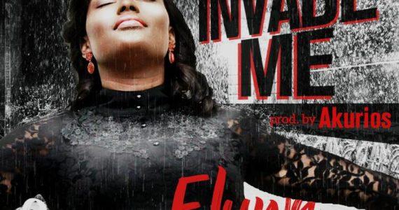 #SelahFresh: Onome Eluwa   Invade Me  [@onomeeluwa]