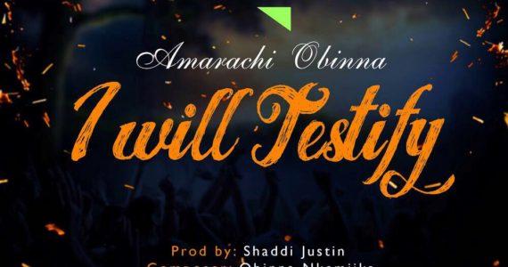 #SelahMusic: Amarachi Obinna | I Will Testify [@obinnankemjika]