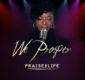 #SelahMusic: Praise2life   We Prosper [@praise2life]