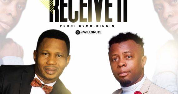 #SelahMusic: Gwills Nuel | Receive It | Feat. Victor Ike [@willsnuel]