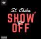 #SelahMusic: St. Chika | Show You Off [@iamstchika]