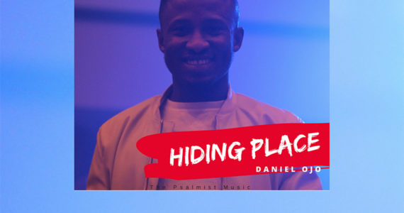 #SelahMusicVid: Daniel Ojo | Hiding Place