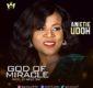 #SelahMusic: Anietie Udoh | God of Miracle [@anietieudo7]