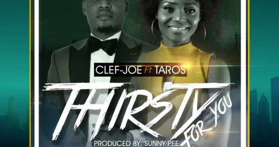 #SelahMusic: Clef Joe | Thirsty For You | Feat. Taros