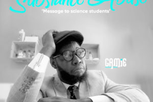 """#SelahMusic: GAMiE Speaks Out On Drug Abuse In """"Message To Science Students"""" [@itsgamie]"""