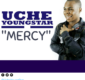 #SelahFresh: Uche Youngstar | Mercy [@Uchennya]