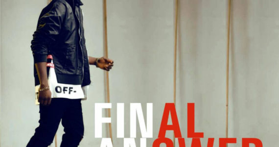 #SelahMusic: A'Dam | Final Answer [@Adamtwita]