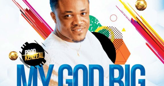 #SelahMusic: Elvis Goodluck | My God Big [@RealGoodluckElv]