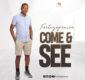 #SelahMusic: FortizoPraise | Come & See  [@fortizopraise]