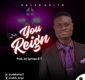 #SelahMusic: Caleb Ariyo | You Reign [@calebariyo5]
