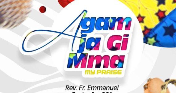 #SelahFreshVid: Rev. Fr. Emmanuel Ezuluofor | Agam Ja Gi Mmma (I Will Praise You) | @Osogeme119
