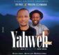 #SelahMusic: Dr Paul | Yahweh RMX | Feat. Prospa Ochimana [@iam_drpaul]