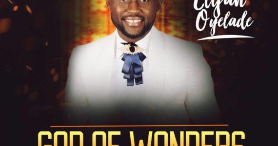 #SelahMusic: Elijah Oyelade   God Of Wonders [@elijahoyelade]