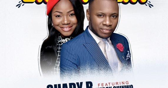 #SelahMusic: Shady B | Enjoyment | Feat. Mercy Chinwo [@Shadyb_amen]